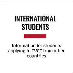 International Students Information for students applying to CVCC from other countries