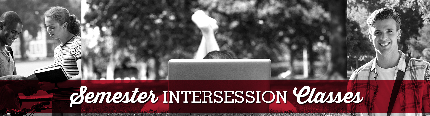 Semester Intersession Classes - four week online classes